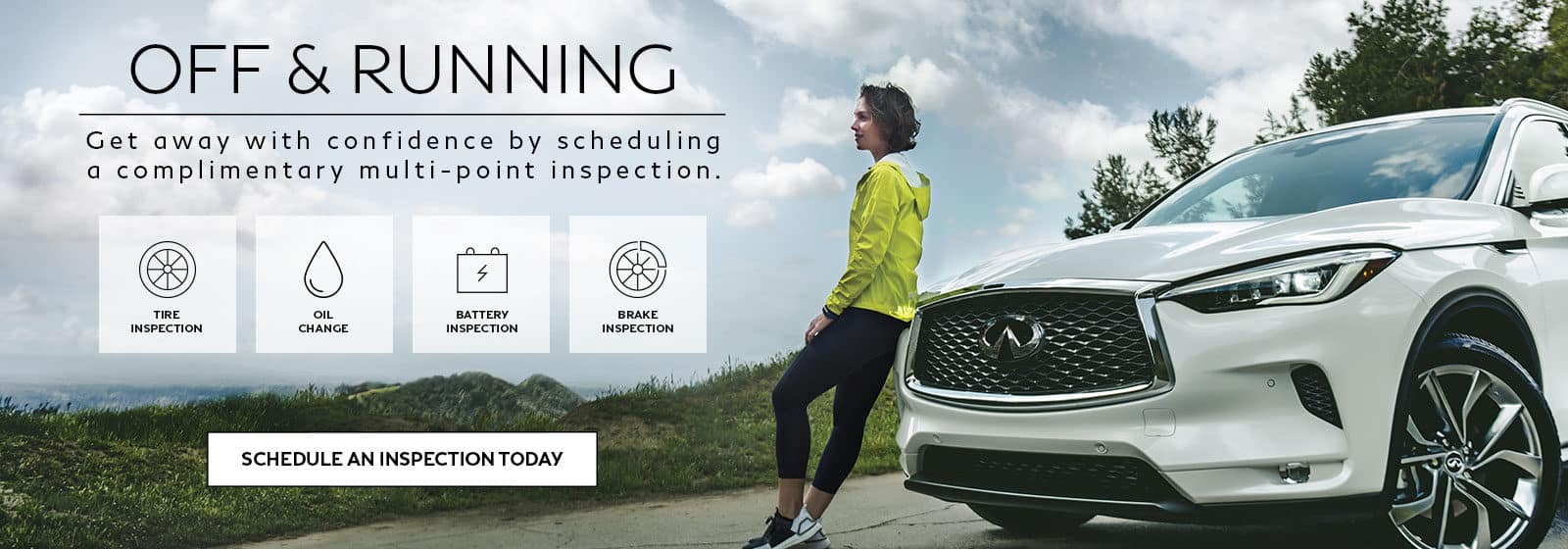Off & Running. Schedule an inspection today.
