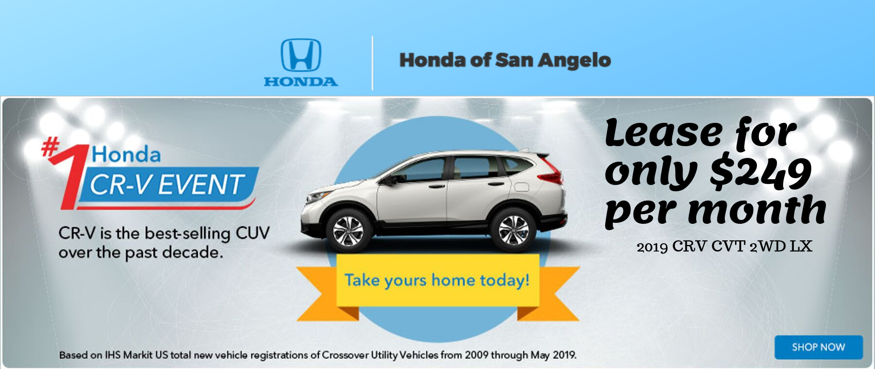 Honda CR-V Event - Lease for $249 per month