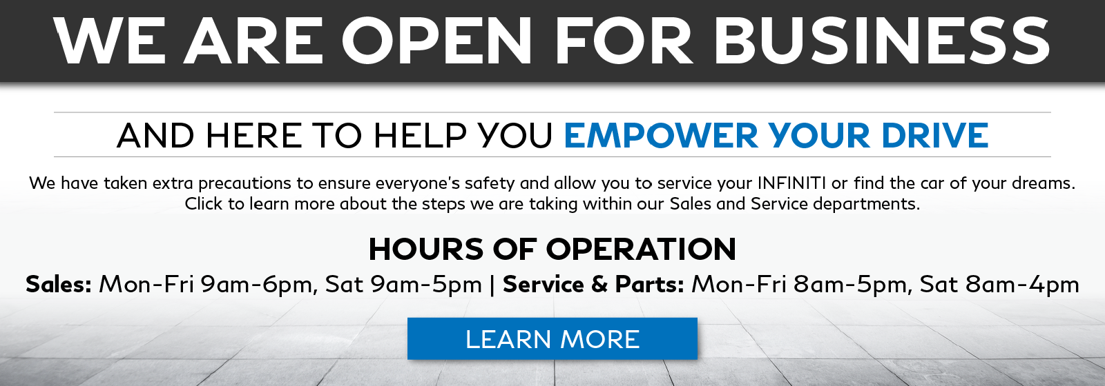 INFINITI of Boerne is open for business. Click to learn about what we are doing to ensure the safety of our customers and staff.
