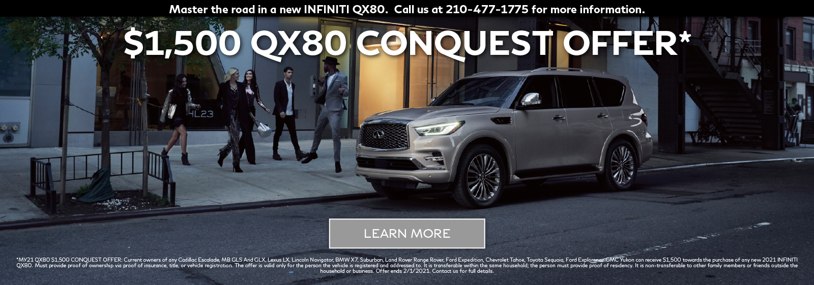 INFINITI QX80 Conquest Offer. Click to learn more.