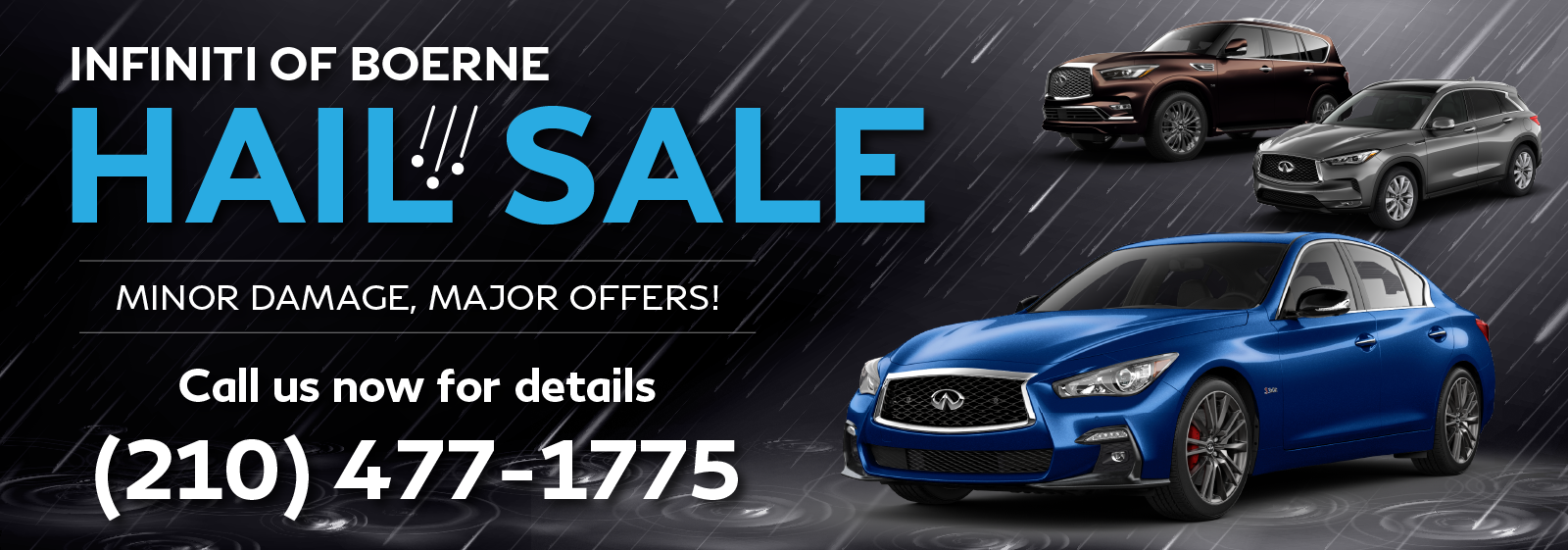 HAIL SALE! Call us at (210) 477-1775 for details.