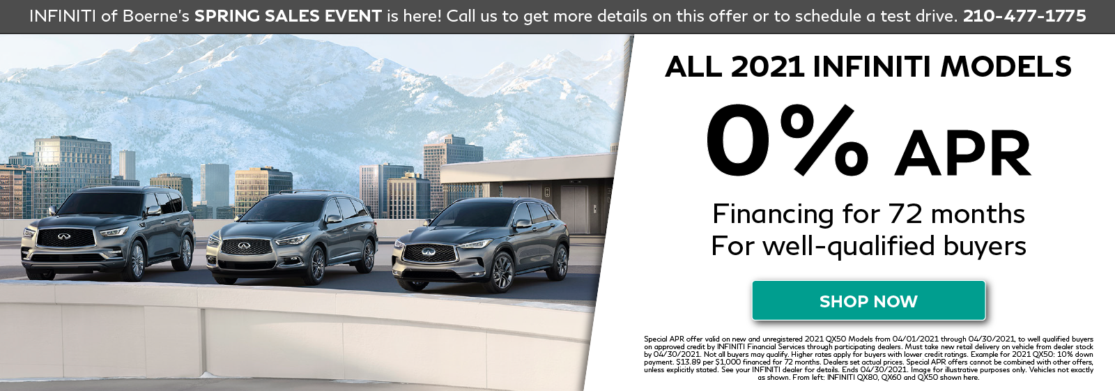 0% APR Financing on all new 2021 INFINITI models. Click to view special.