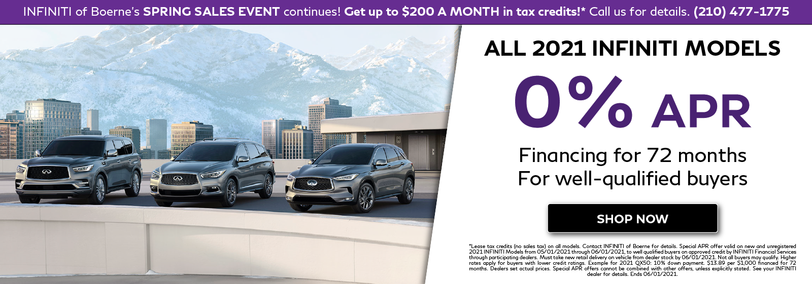 0% APR Financing on all new 2021 INFINITI models. Click to shop now.