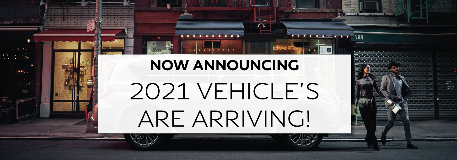 Now Announcing 2021 Vehicle's Are Arriving!