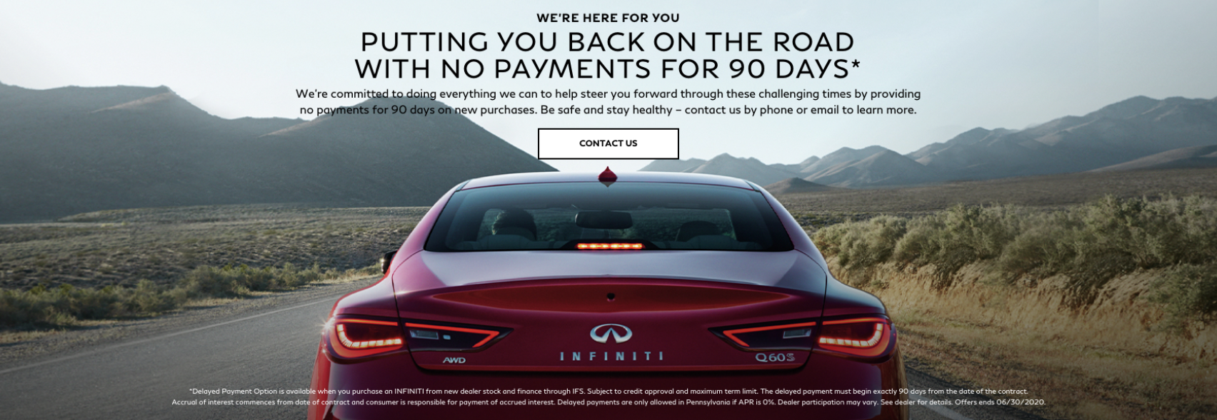 Receive a special 90-day delayed payment option with the purchase of any new INFINITI. Contact us to learn more.