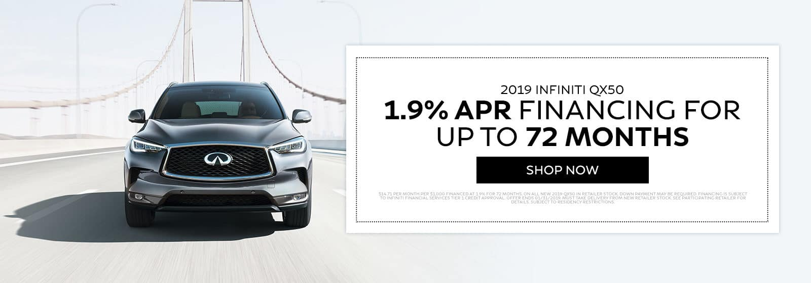 2019 Infinti QX50 - 1.9% APR financing for up to 72 months - Shop Now