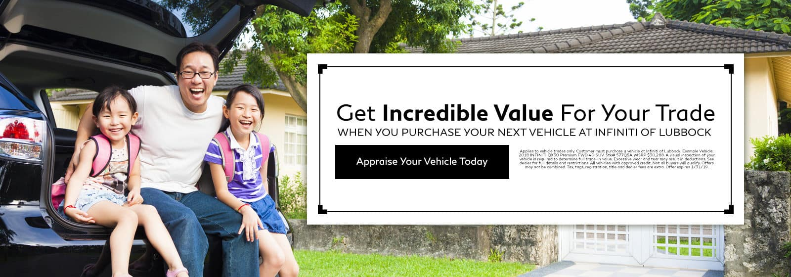 Get incredible value for your trade when you purchase your next vehicle at INFINITI of Lubbock - Appraise your vehicle today