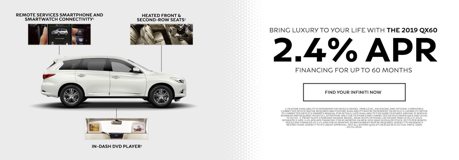 Bring luxury to your life with the 2019 QX60 - 2.4% APR financing for up to 60 months - Find your INFINITI now