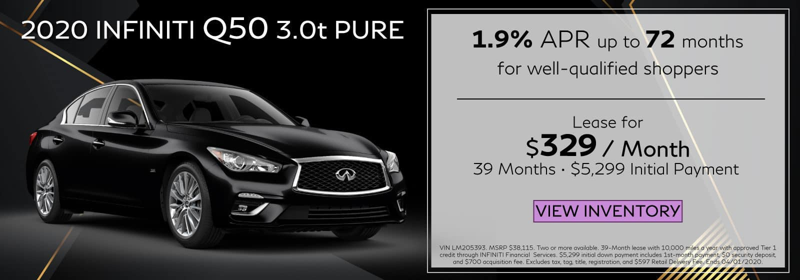 2020 Q50 3.0t LUXE. $329 a month for 39 months. $5,299 initial payment. OR 1.9% APR up to 72 months. Black Q50 on black abstract background.