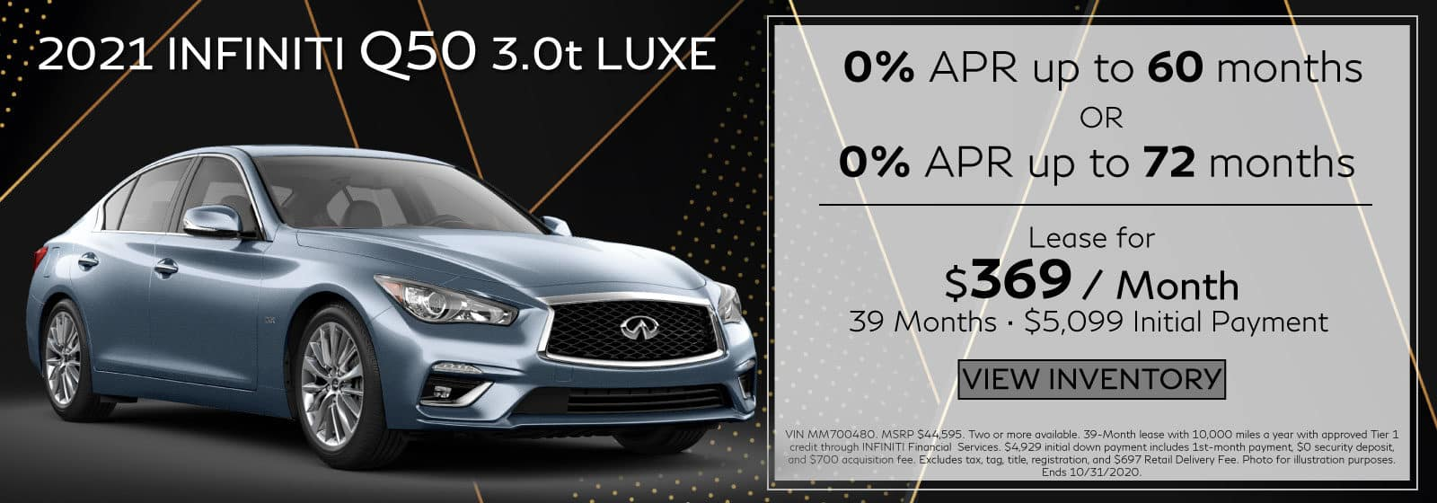 2020 Q50 3.0t LUXE. $369 a month for 39 months. $5,299 initial payment. 0% APR up to 60 Months OR 0% APR up to 72 months. Blue Q50 on black abstract background.