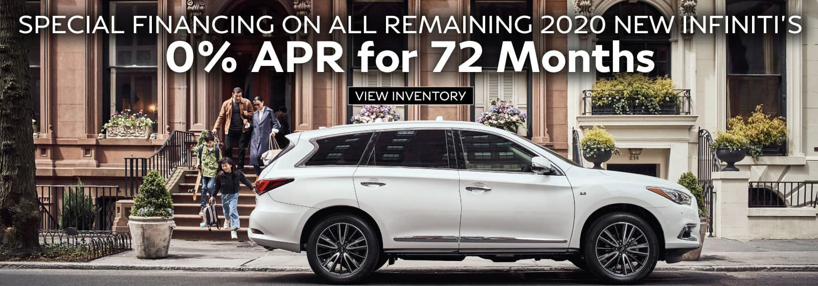 2020 Special Financing. 0% APR for 72 Months.