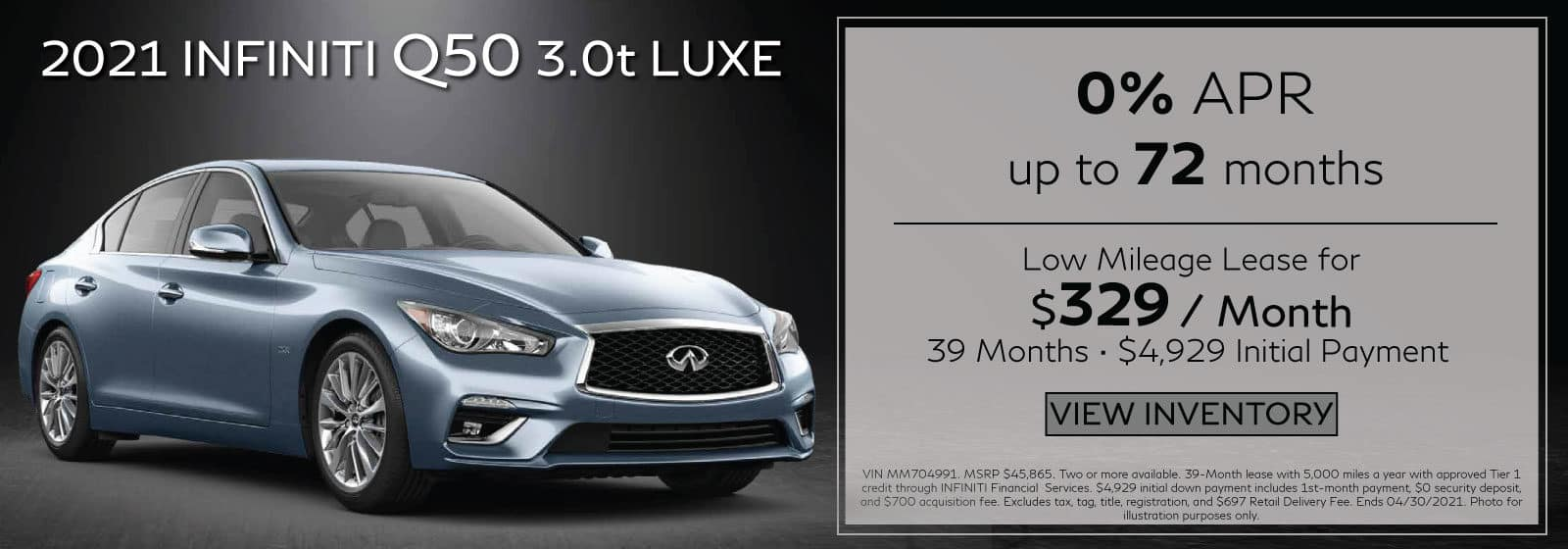 2021 Q50 3.0t PURE. $329/mo for 39 months. $4,929 Initial Payment