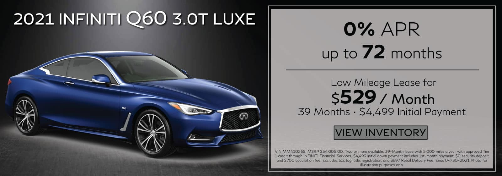 2021 Q60 3.0t LUXE. $529/mo for 39 months. $4,499 Initial Payment