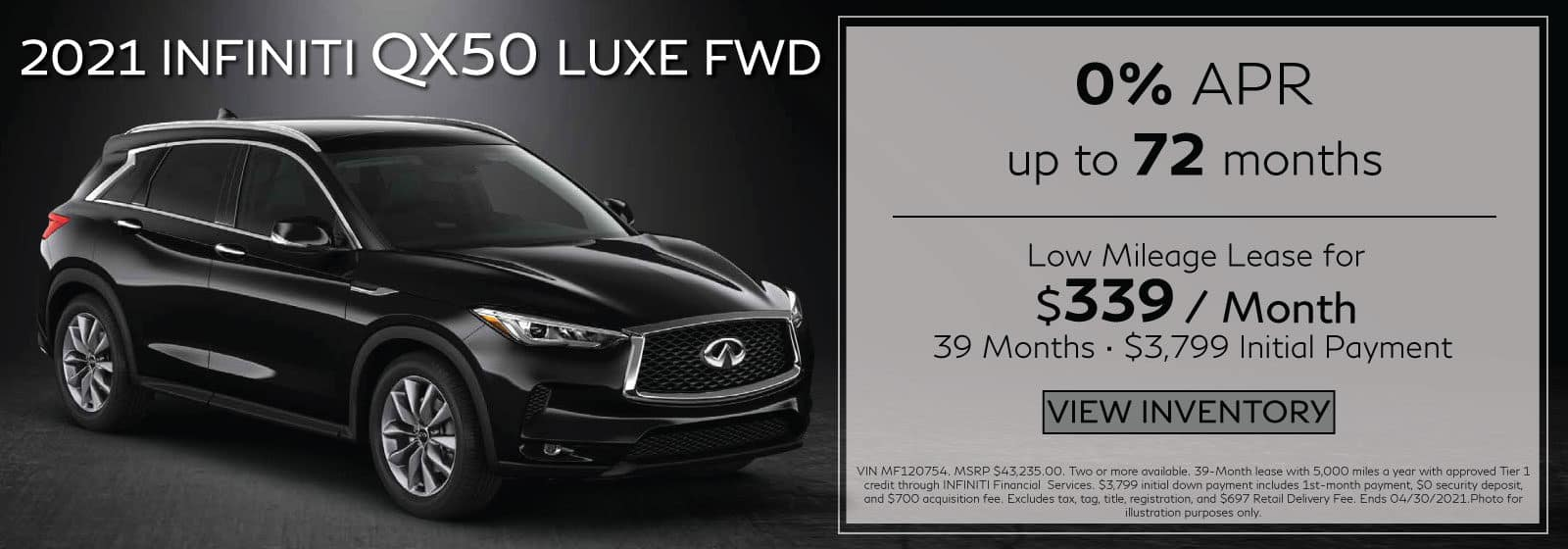 2021 QX50 Luxe. $339/mo for 39 months. $3,799 Initial Payment.