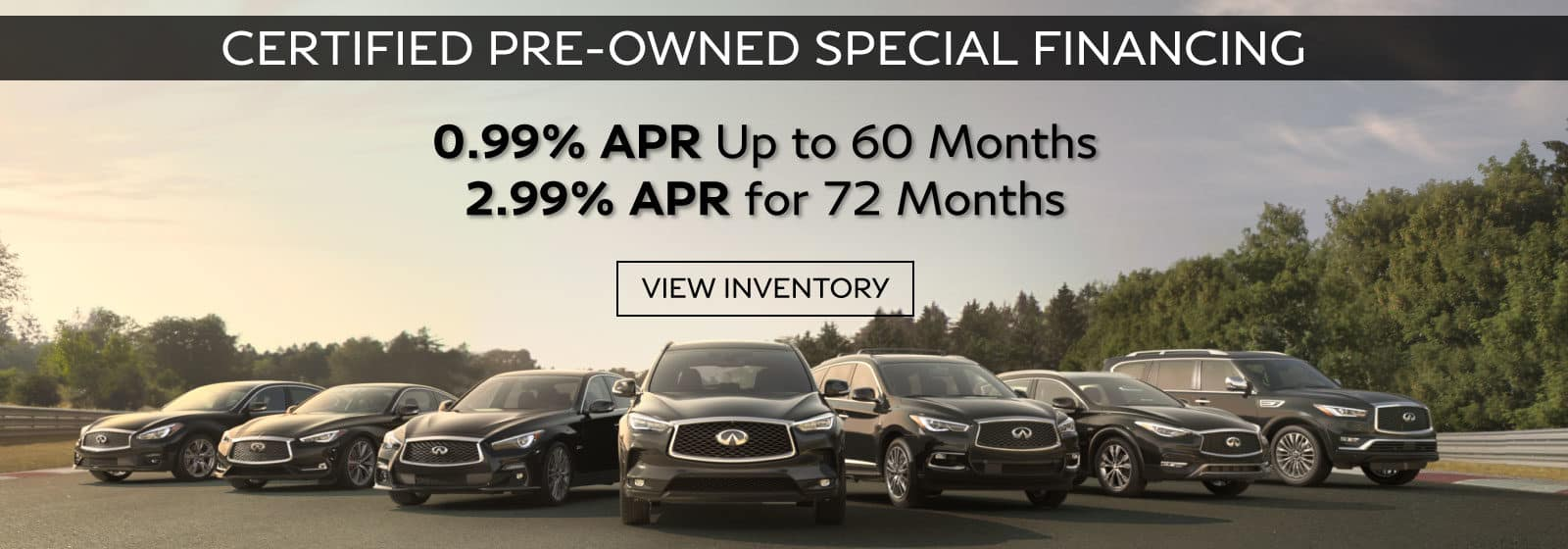 CPO specials .99% for up to 60 months, 2.99% for up to 72 months