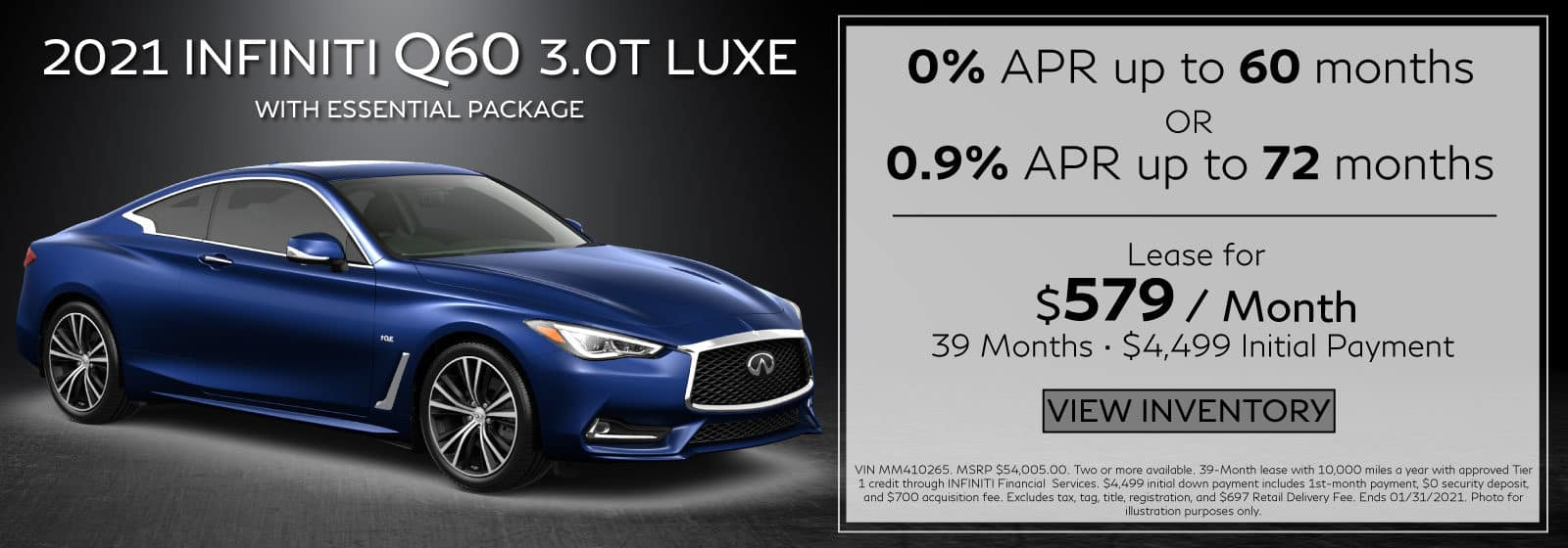 2021 Q60 3.0t LUXE. $579/mo for 39 months. $4,499 Initial Payment