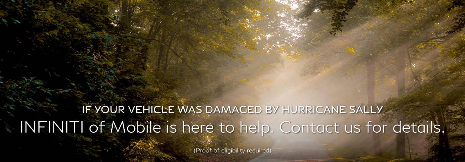 Contact Us if your vehicle was damaged in Hurricane Sally.