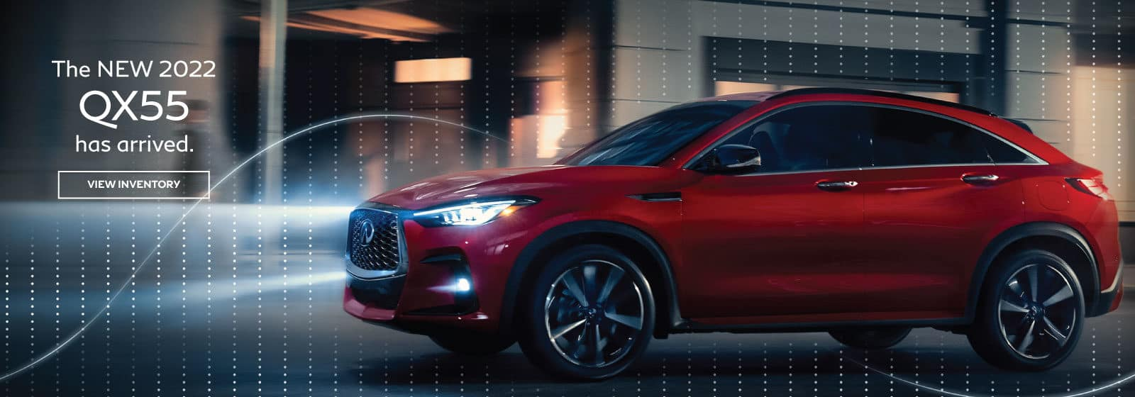 The all new QX55 has arrived!