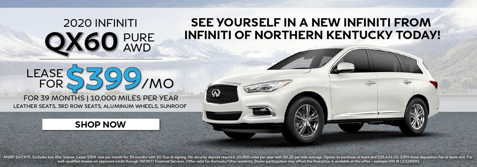 2020 QX60 lease offer. Lease for $399 per month for 39 months and 10,000 miles a year. MSRP $47,970. Restrictions may apply. See retailer for complete details. Offer ends 3/31/2020.