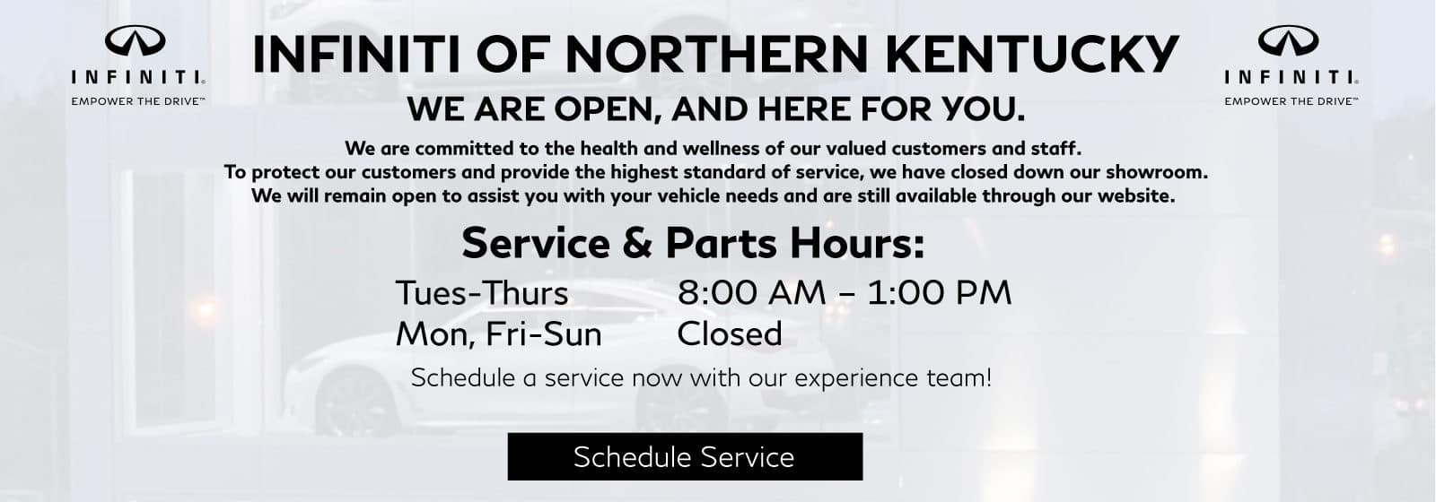 Dealership hours have changed due to COVID-19. Sales department is closed but available via the website. Service is open Tuesday to Thursday 8am-1pm.