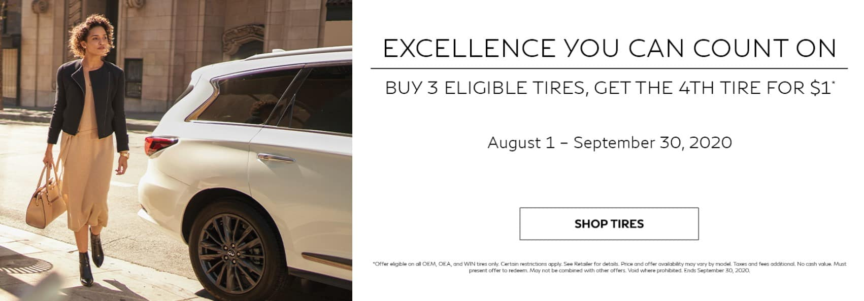 Buy 3 Tires, get the 4th for $1. See retailer for full details. Offer ends 9/30/2020.