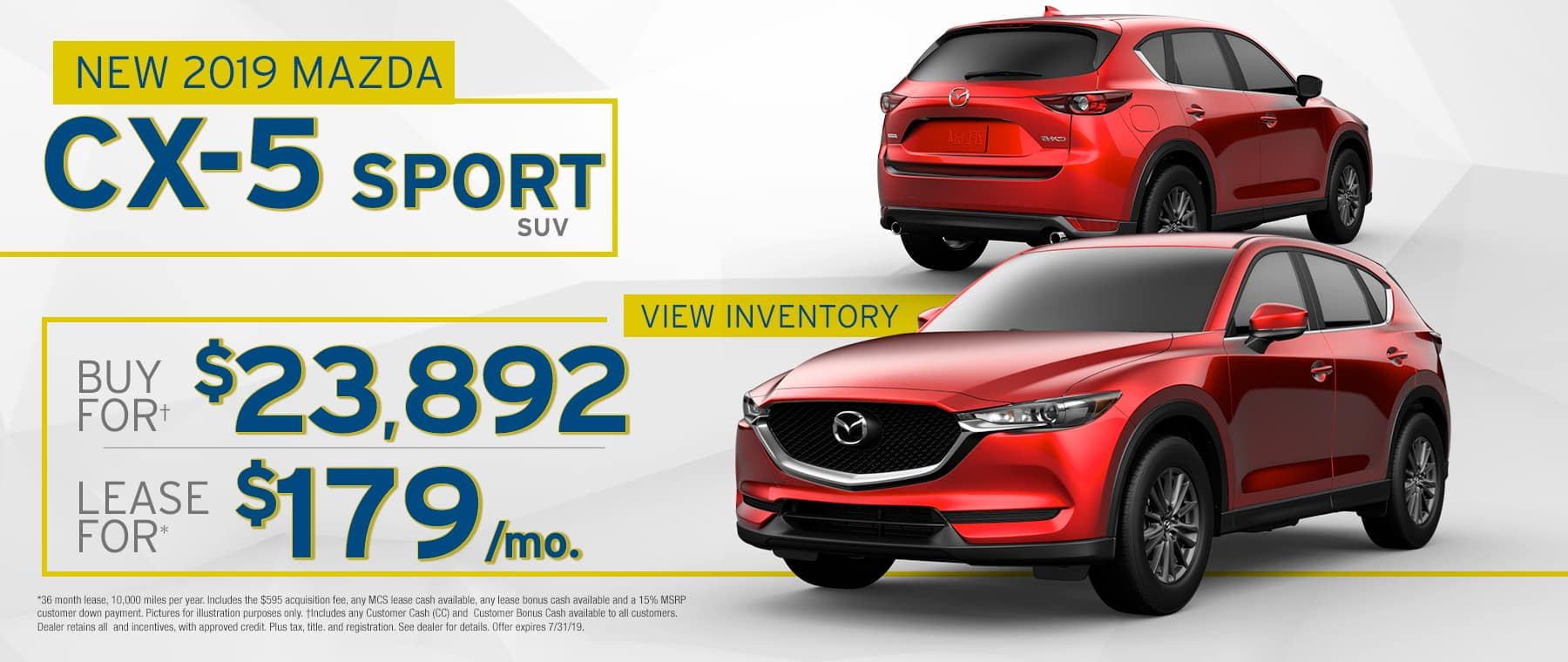 2019 Mazda CX-5	$179 Per Month OR Buy For $23892