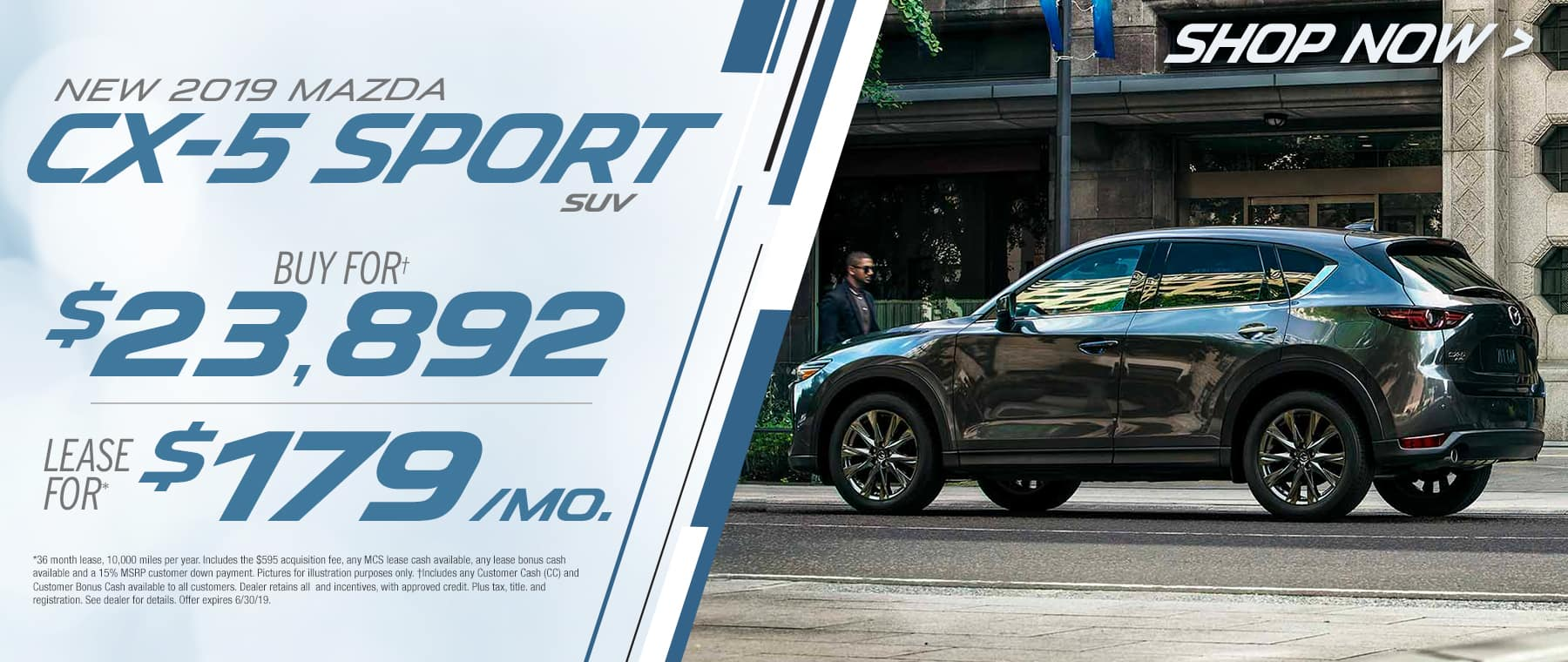 2019 Mazda CX-5$179 Per Month OR Buy For $23892