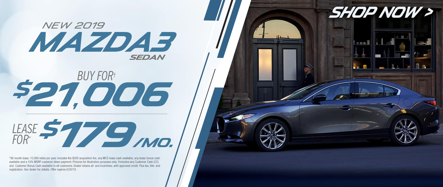 2019 Mazda3 Sedan$179 Per Month OR Buy For $21006