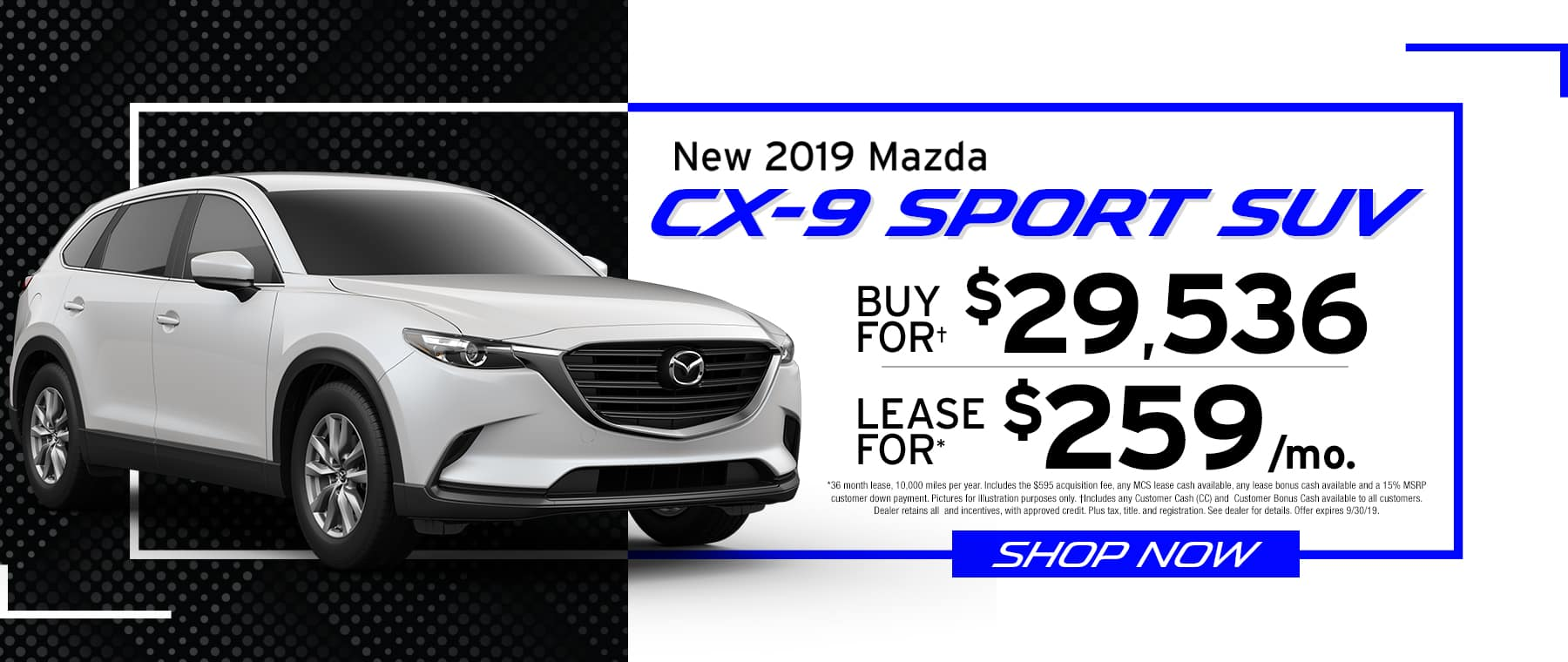 2019 CX-9 $259 Per Month OR Buy For $29536