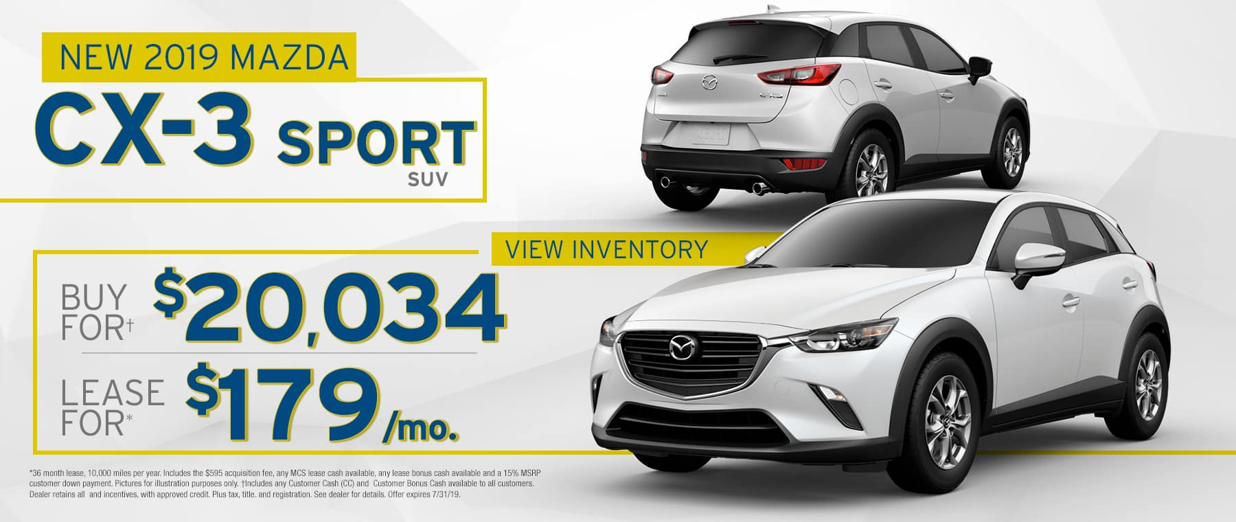 2019 Mazda CX-3	$179 Per Month OR Buy For $20034