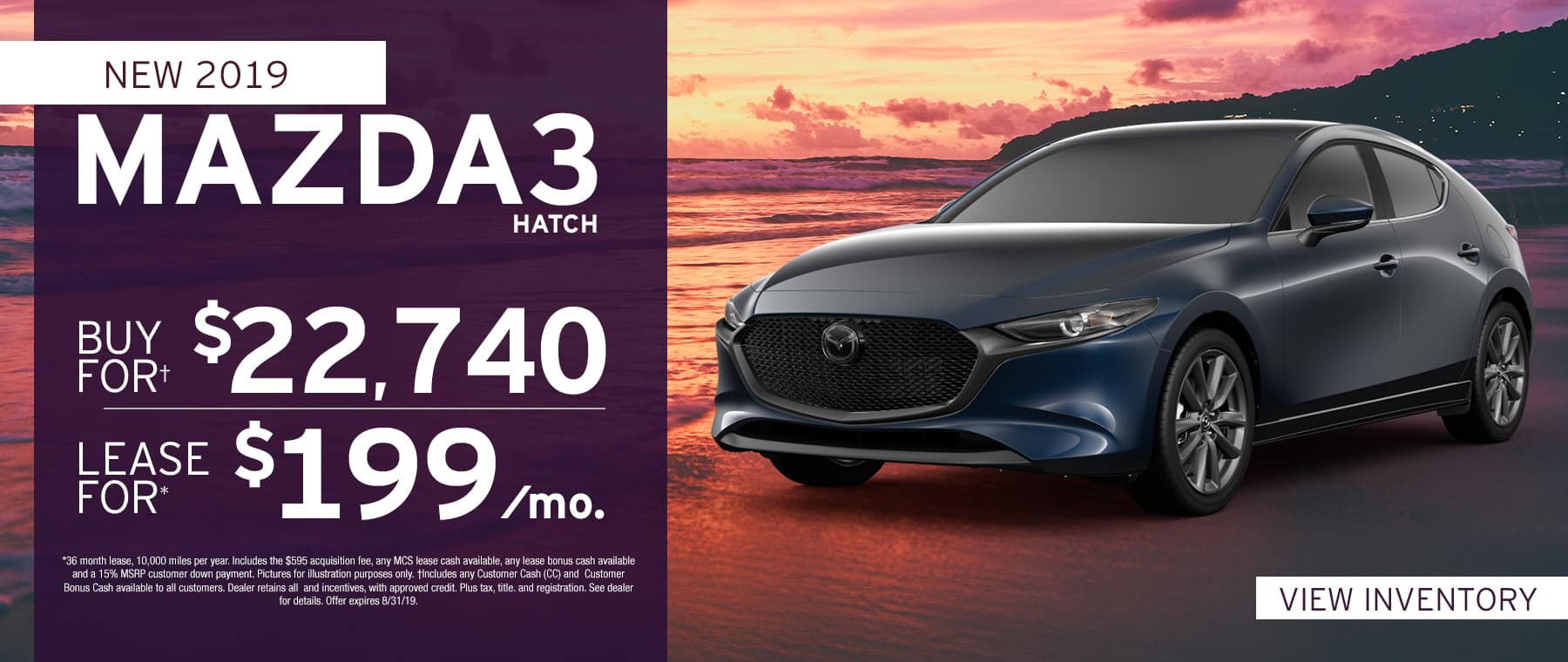 2019 Mazda3 Hatch$199 Per Month OR Buy For $22740