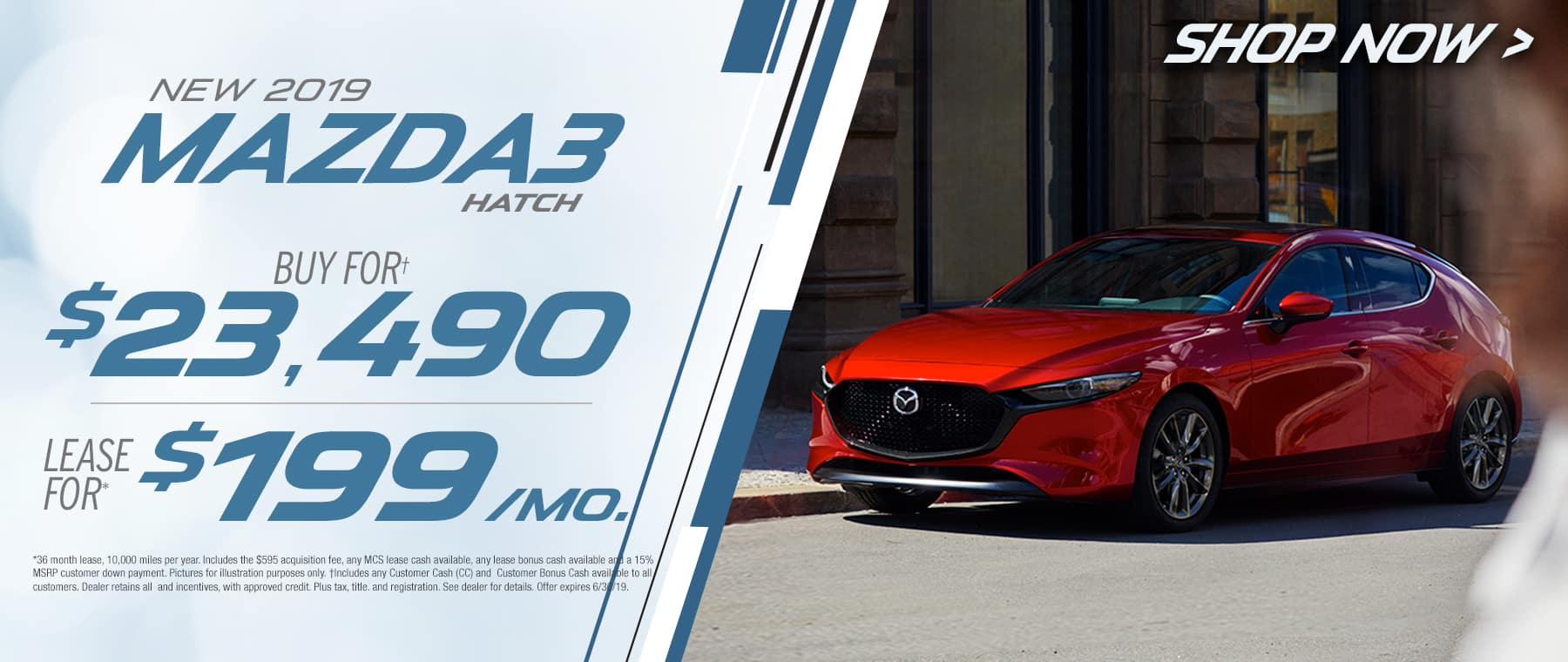2019 Mazda3 Hatch$199 Per Month OR Buy For $23490