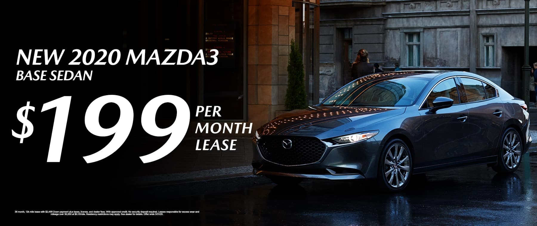 New 2020 Mazda3 Base Sedan Lease for $199/mo.