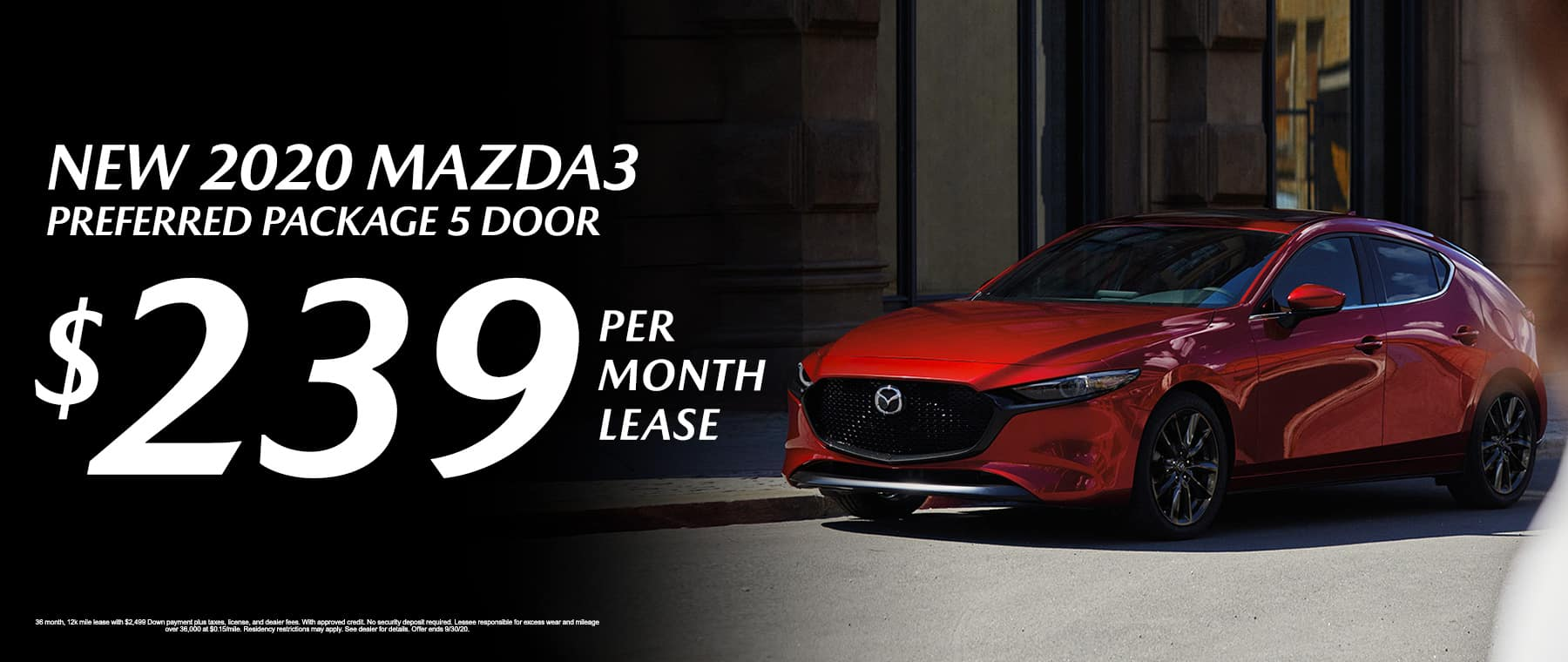 Lease a New 2020 Mazda3 Preferred Package 5 Door for $239 per month at Mazda of Fort Walton Beach!