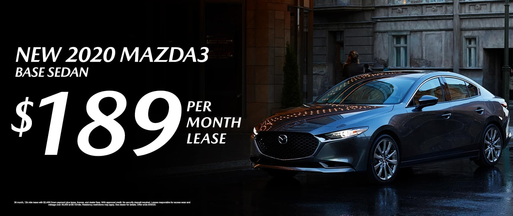 Lease a New 2020 Mazda3 Base Sedan for $189 per month at Mazda of Fort Walton Beach!