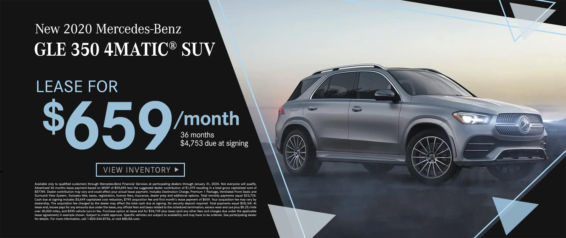2020 GLE 350 4MATIC® SUV $659 Per Month 36 Months/10k Miles $4753 Due at signing