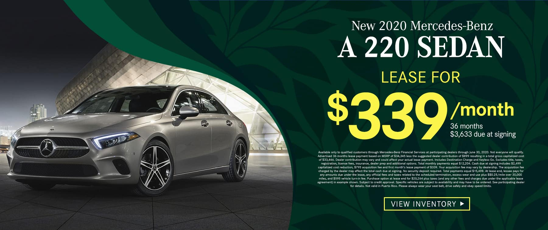 2020 A 220 Sedan $339 Per Month for 36 Months/10k Miles $3,633 Due at Signing
