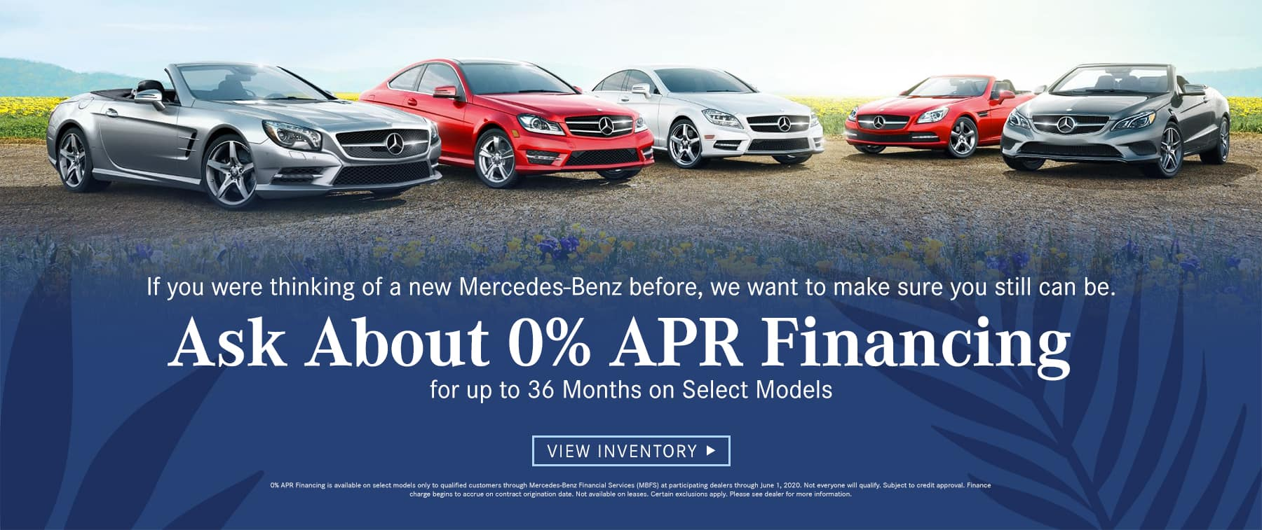 Ask about 0% APR* Financing for up to 36 Months on Select Models