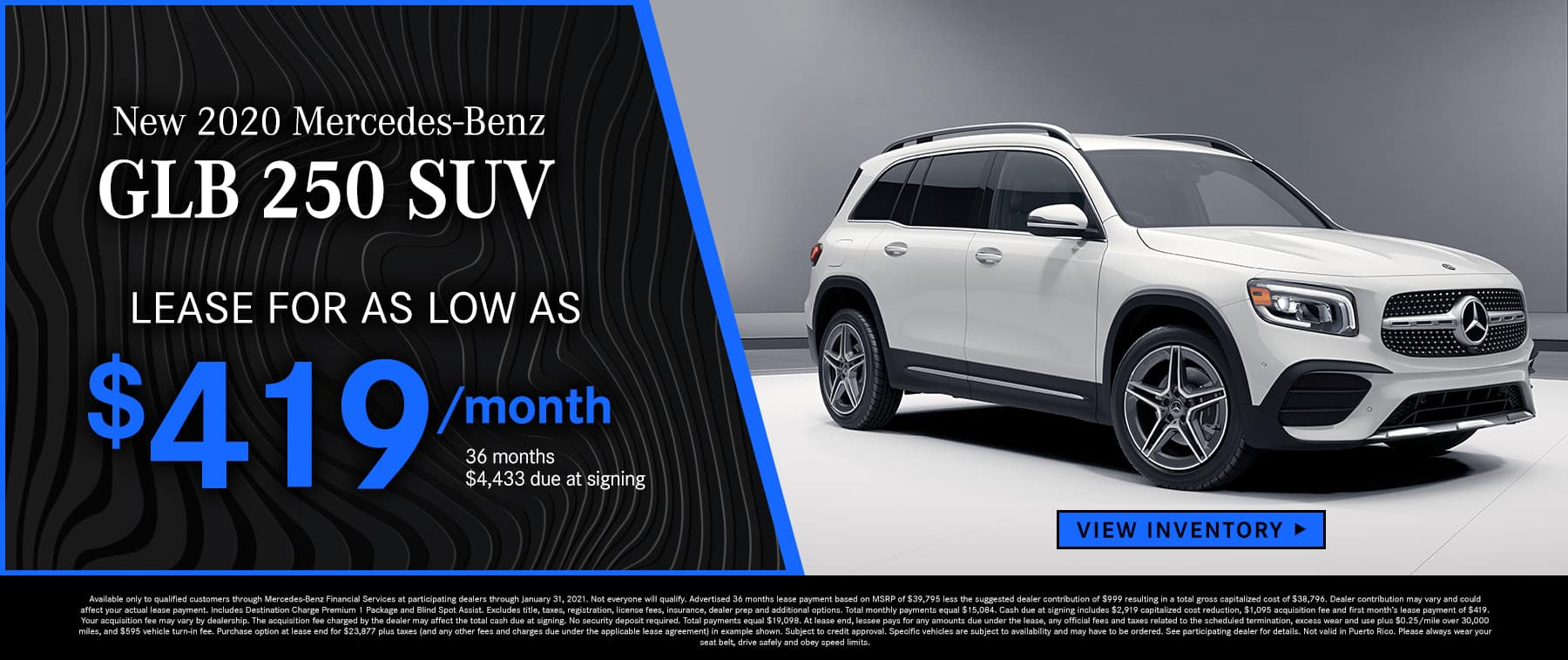 2020 GLB 250 SUV Lease as low as $419 Per Month 36 Months/10k Miles $4,433 Due at signing