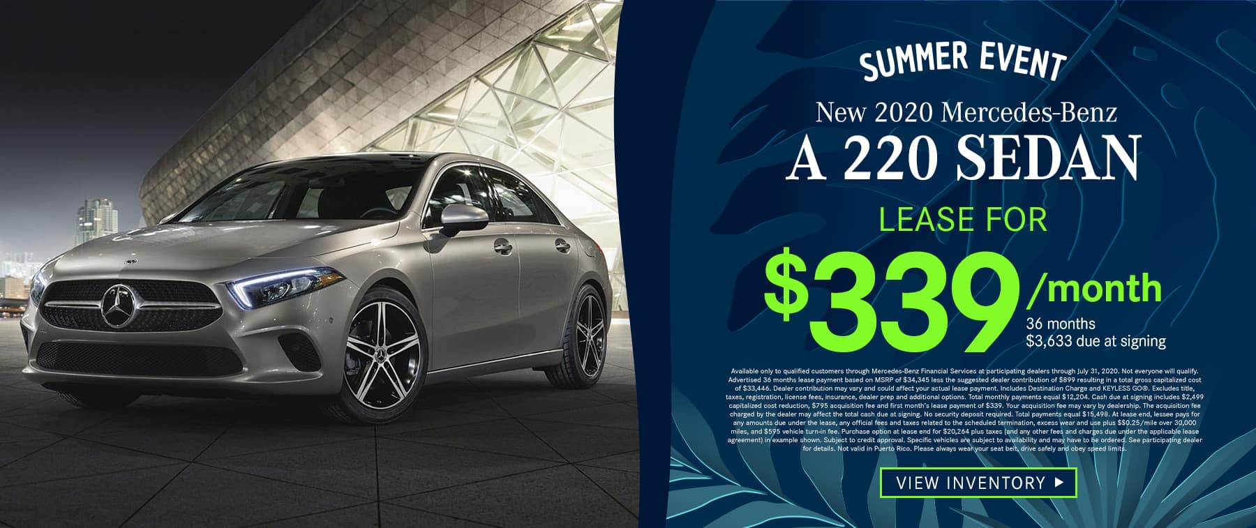 2020 A 220 Sedan Lease as low as $339 Per Month 36 Months/10k Miles $3,633 Due at Signing