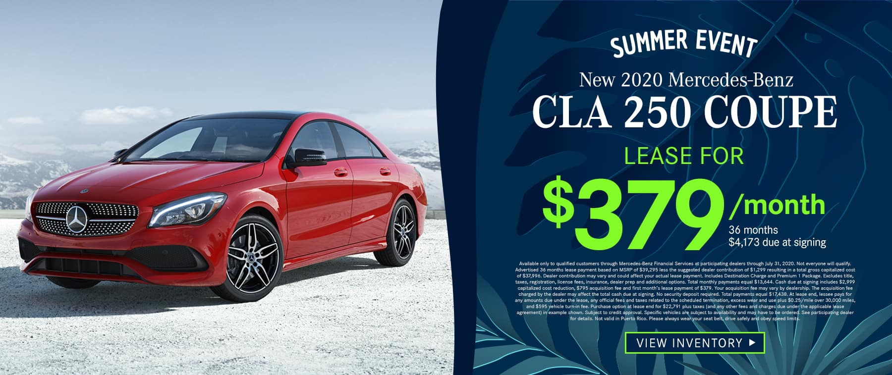 2020 CLA 250 Coupe Lease as low as $379 Per Month 36 Months/10k Miles $4,173 Due at signing