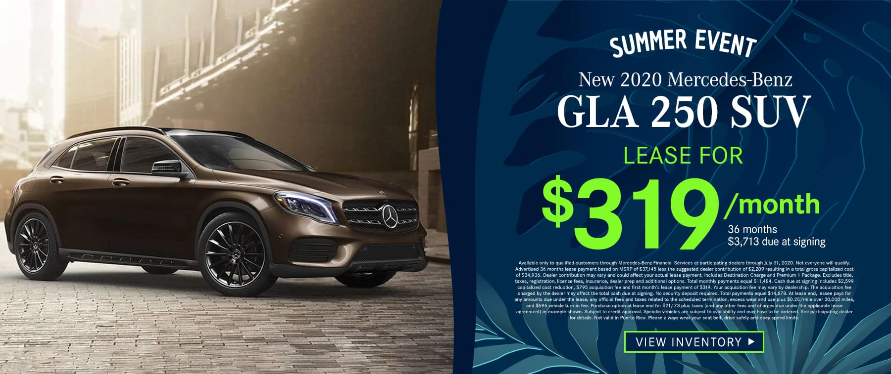 2020 GLA 250 SUV Lease as low as $319 Per Month 36 Months/10k Miles $3,713 Due at signing