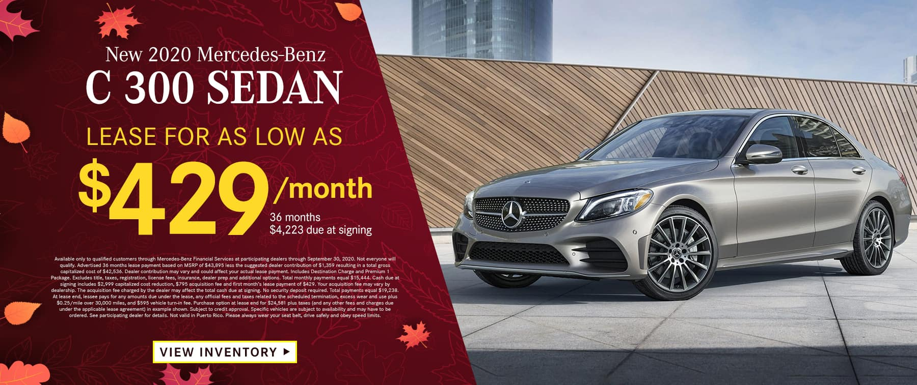 2020 C 300 Sedan Lease as low as $429 Per Month 36 Months/10k Miles $4,223 Due at signing