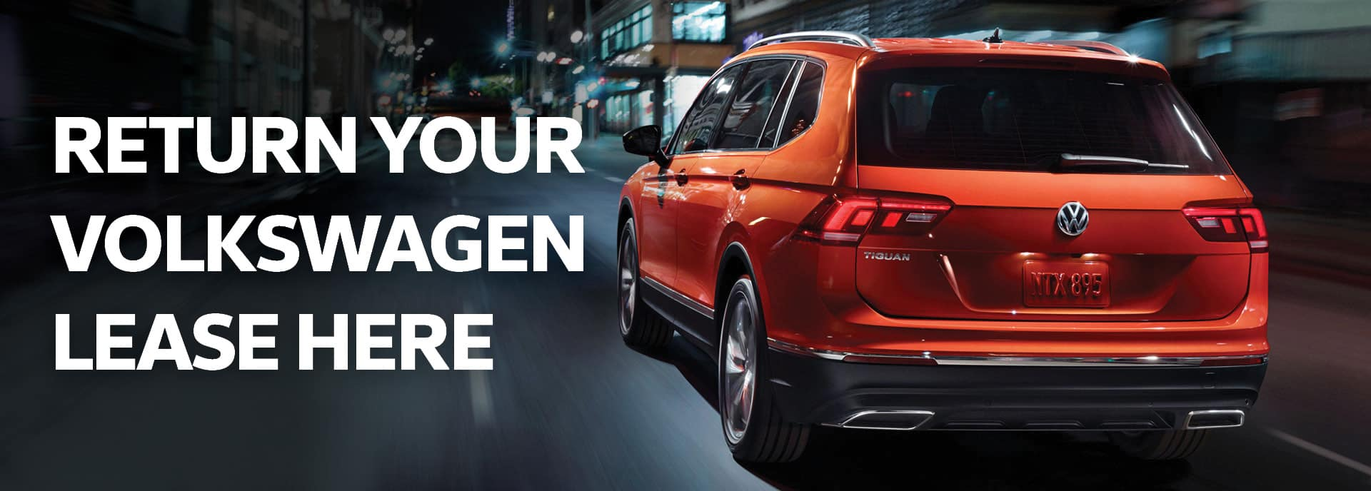 """""""Return your VW Lease Here"""" banner with Tiguan"""