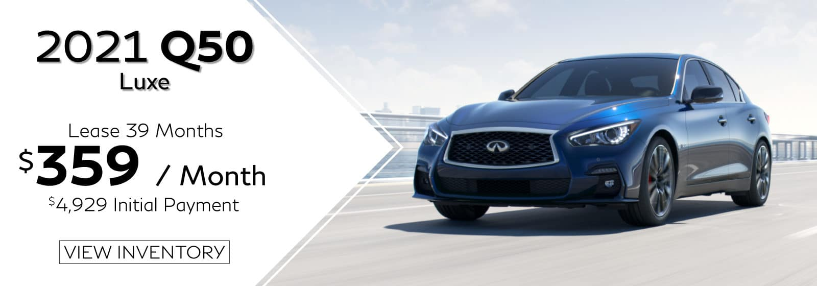VIN JN1EV7BP0MM700743. Well-qualified lessees lease a new 2021 Q50 LUXE in retailer stock for $359/Month for 39 months. $4,929 initial payment excludes taxes, title, and license. $4,929 due at lease signing (includes down payment). Offer valid only when financed through INFINITI Financial Services. Subject to residency restrictions. $42,725 MSRP includes destination and handling charge. Net capitalized cost of $33,862 includes a $700 non-refundable acquisition fee. Retailer contribution may affect actual price set by retailer. Monthly payments total $14,001 at lease end, purchase for $22,644, plus purchase option fee up to $300 (except KS & WI), plus tax, or pay excess wear & use plus $0.25 per mile for mileage over 10,000 miles per year. Disposition fee due at lease end. No security deposit required. Must take delivery from new retailer stock. Photo for illustration purposes only. Ends 04/30/2021.