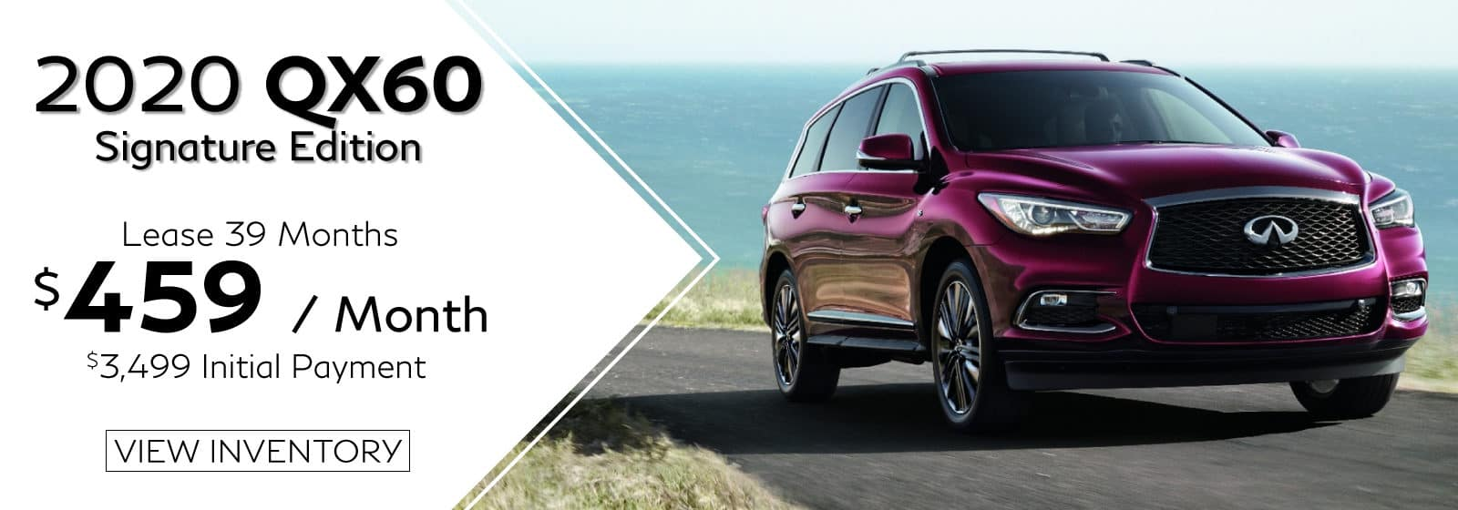 VIN 5N1DL0MN4LC547219. Well-qualified lessees lease a new 2020 QX60 Signature Edition in retailer stock for $459/Month for 39 months. $3,499 initial payment excludes taxes, title, and license. $3,499 due at lease signing (includes down payment). Offer valid only when financed through INFINITI Financial Services. Subject to residency restrictions. $51,275 MSRP includes destination and handling charge. Net capitalized cost of $42,447 includes a $700 non-refundable acquisition fee. Retailer contribution may affect actual price set by retailer. Monthly payments total $17,901 at lease end, purchase for $24,612, plus purchase option fee up to $300 (except KS & WI), plus tax, or pay excess wear & use plus $0.25 per mile for mileage over 10,000 miles per year. Disposition fee due at lease end. No security deposit required. Must take delivery from new retailer stock. Ends 02/01/2021. Photo for illustration purposes only.