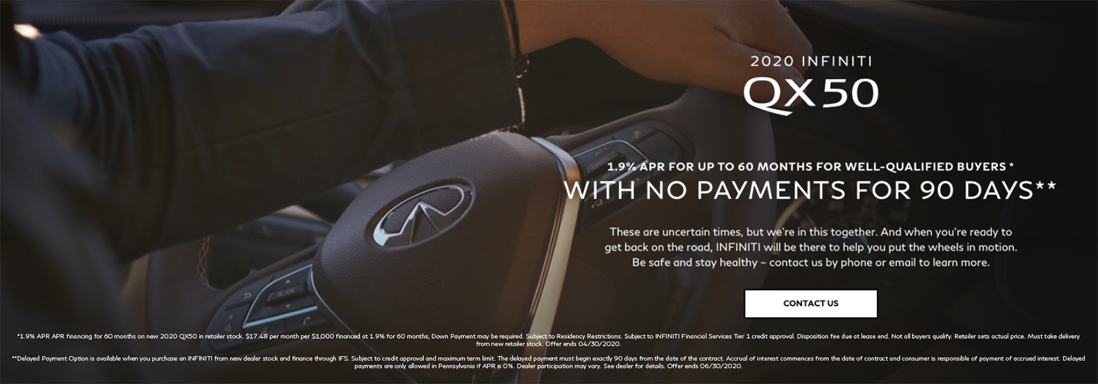 2020 INFINITI QX50 1.9% APR for up to 60 Months for well-qualified buyers with no payments for 90 days. Contact Us.