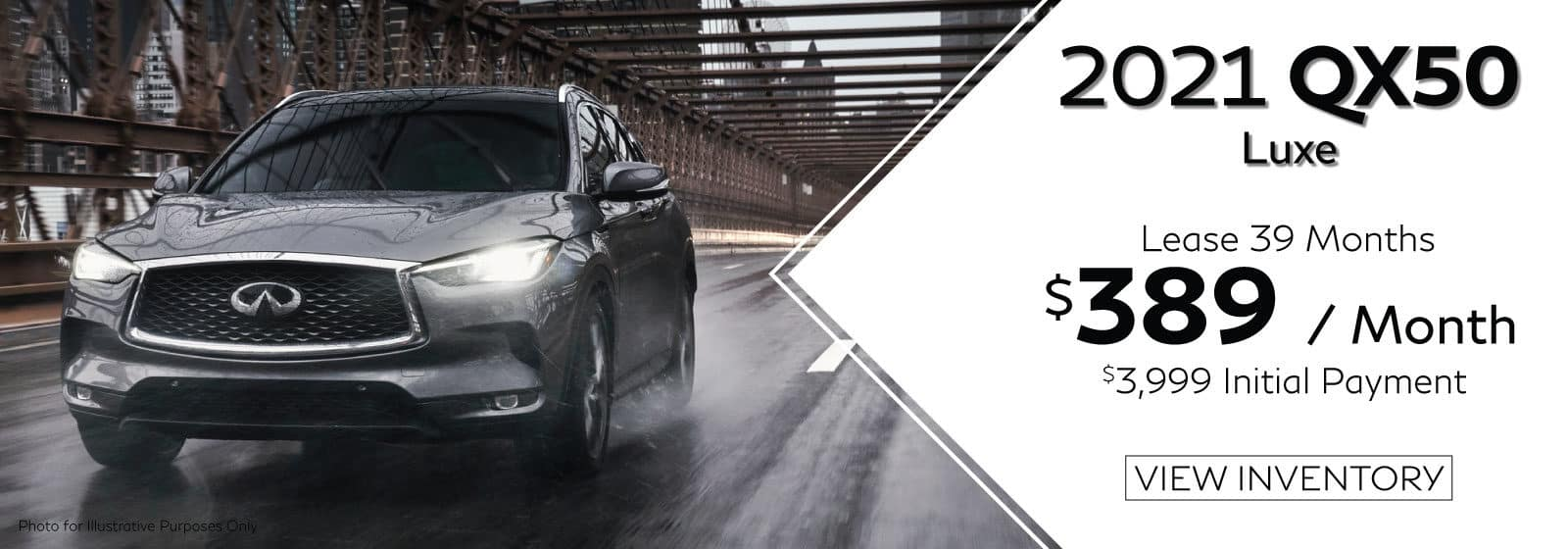 Well-qualified lessees lease a new 2021 QX50 LUXE in retailer stock for $389/Month for 39 months. $3,999 initial payment excludes taxes, title, and license. $3,999 due at lease signing (includes down payment). Offer valid only when financed through INFINITI Financial Services. Subject to residency restrictions. $42,625 MSRP includes destination and handling charge. Net capitalized cost of $34,852 includes a $700 non-refundable acquisition fee. Retailer contribution may affect actual price set by retailer. Monthly payments total $15,171 at lease end, purchase for $23,444, plus purchase option fee up to $300 (except KS & WI), plus tax, or pay excess wear & use plus $0.25 per mile for mileage over 10,000 miles per year. Disposition fee due at lease end. No security deposit required. Must take delivery from new retailer stock. Ends 07/06/2021. Example VIN 3PCAJ5BA1MF101933
