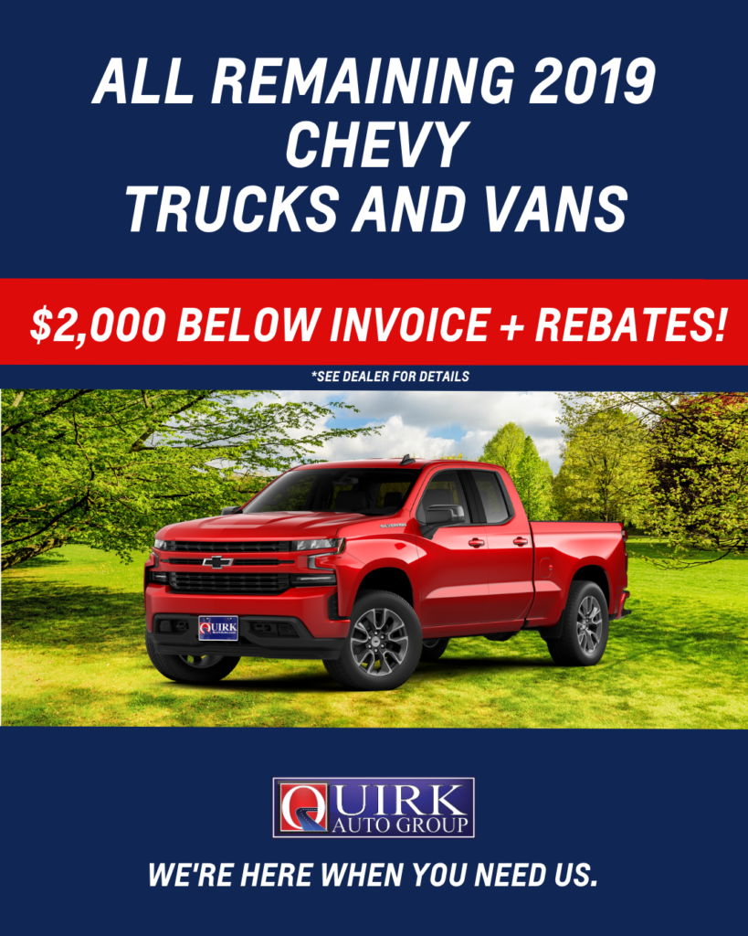 ALL REMAINING 2019 CHEVY TRUCKS AND VANS $2,000 BELOW INVOICE + REBATES!