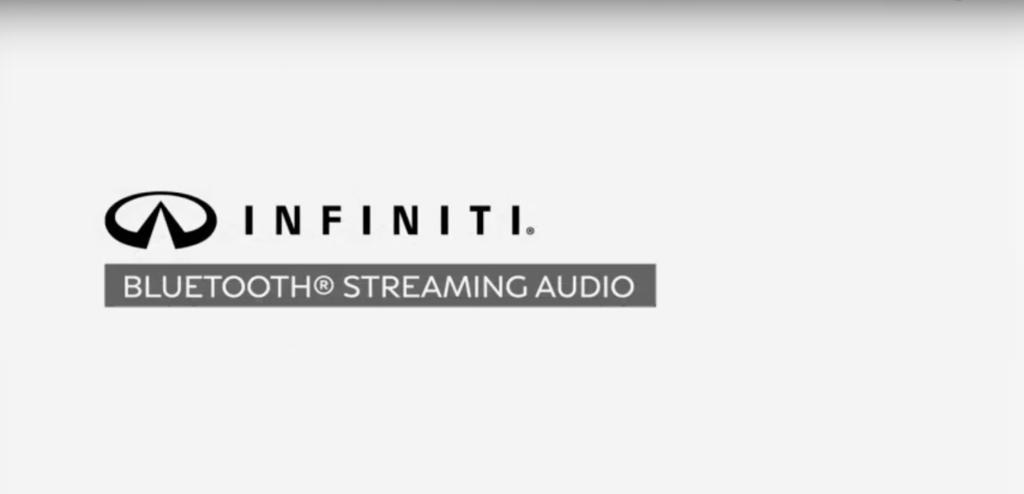 INFINITI Bluetooth Audio Streaming